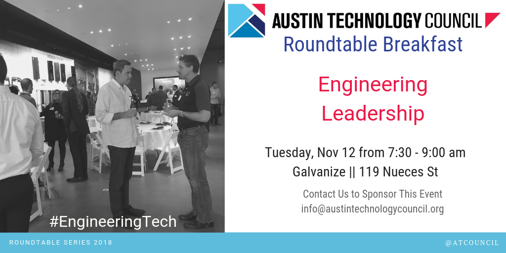 Austin Technology Council: Roundtable – Engineering Leadership