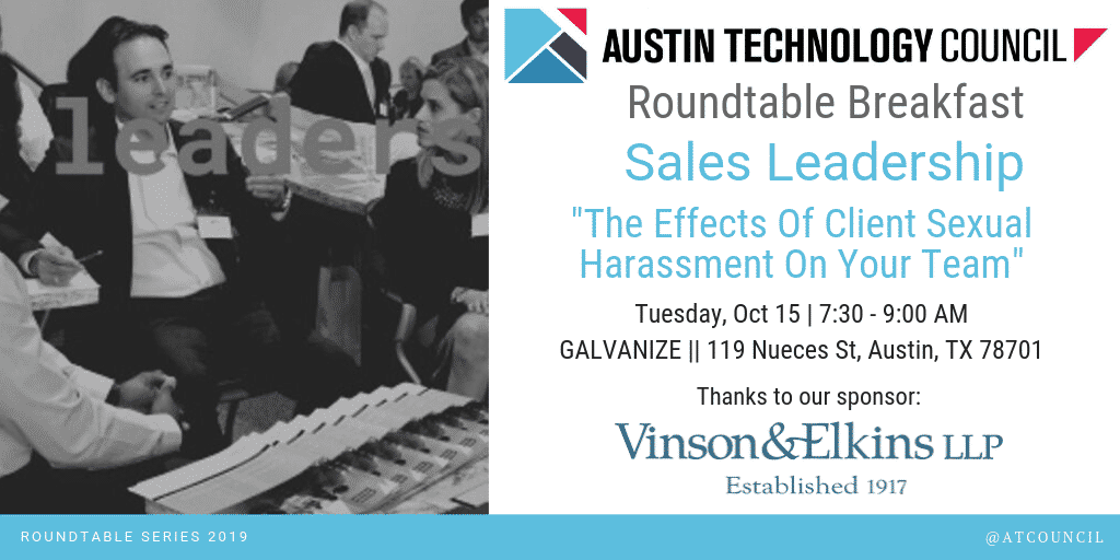 Austin Technology Council : Roundtable – Sales Leadership || Oct 15