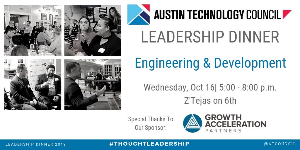 Austin Technology Council : Leadership Dinner || Oct 16