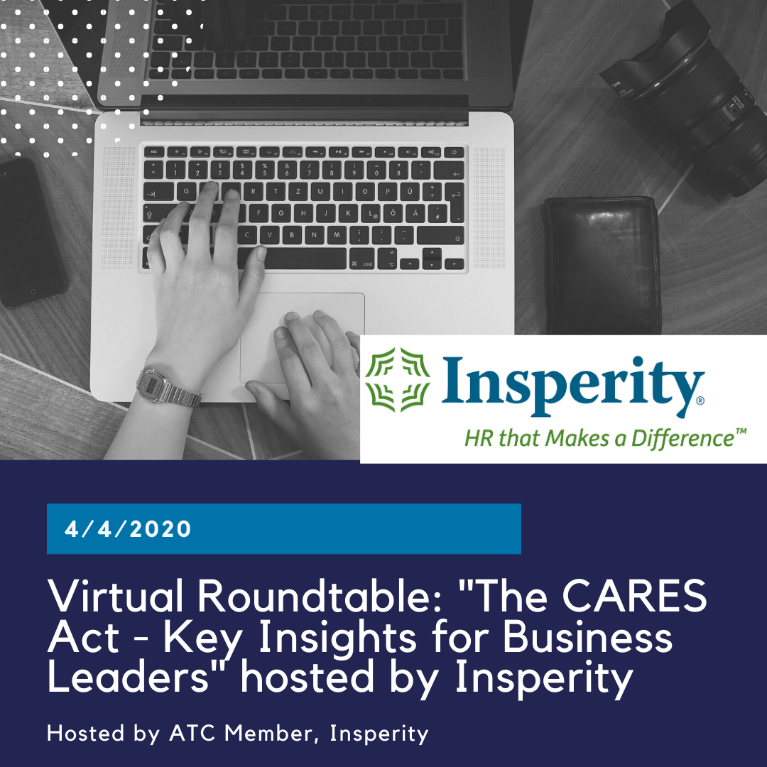 Virtual Roundtable: The CARES Act – Key Insights for Business Leaders hosted by Insperity
