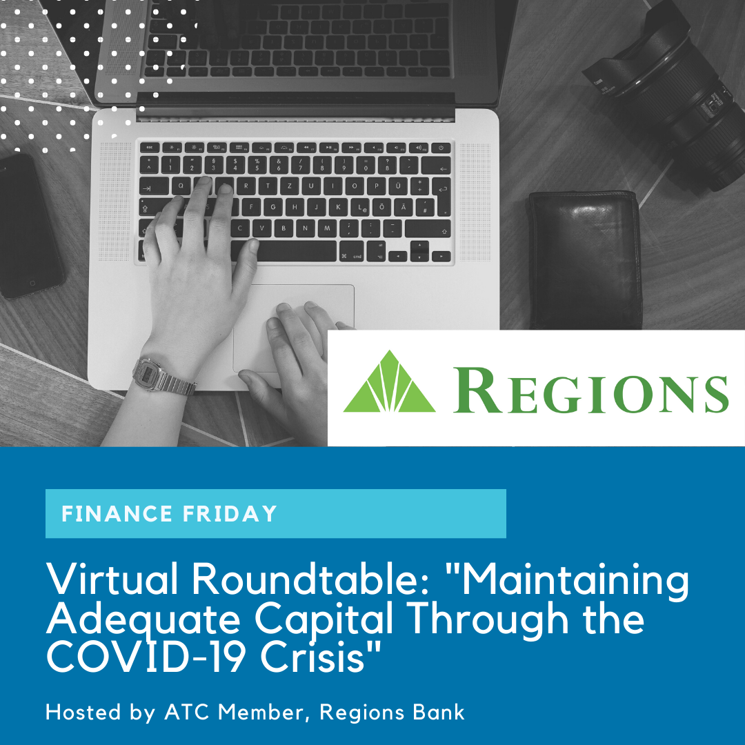 Finance Friday VR: Maintaining Adequate Capital Through the COVID-19 Crisis hosted by Regions Bank