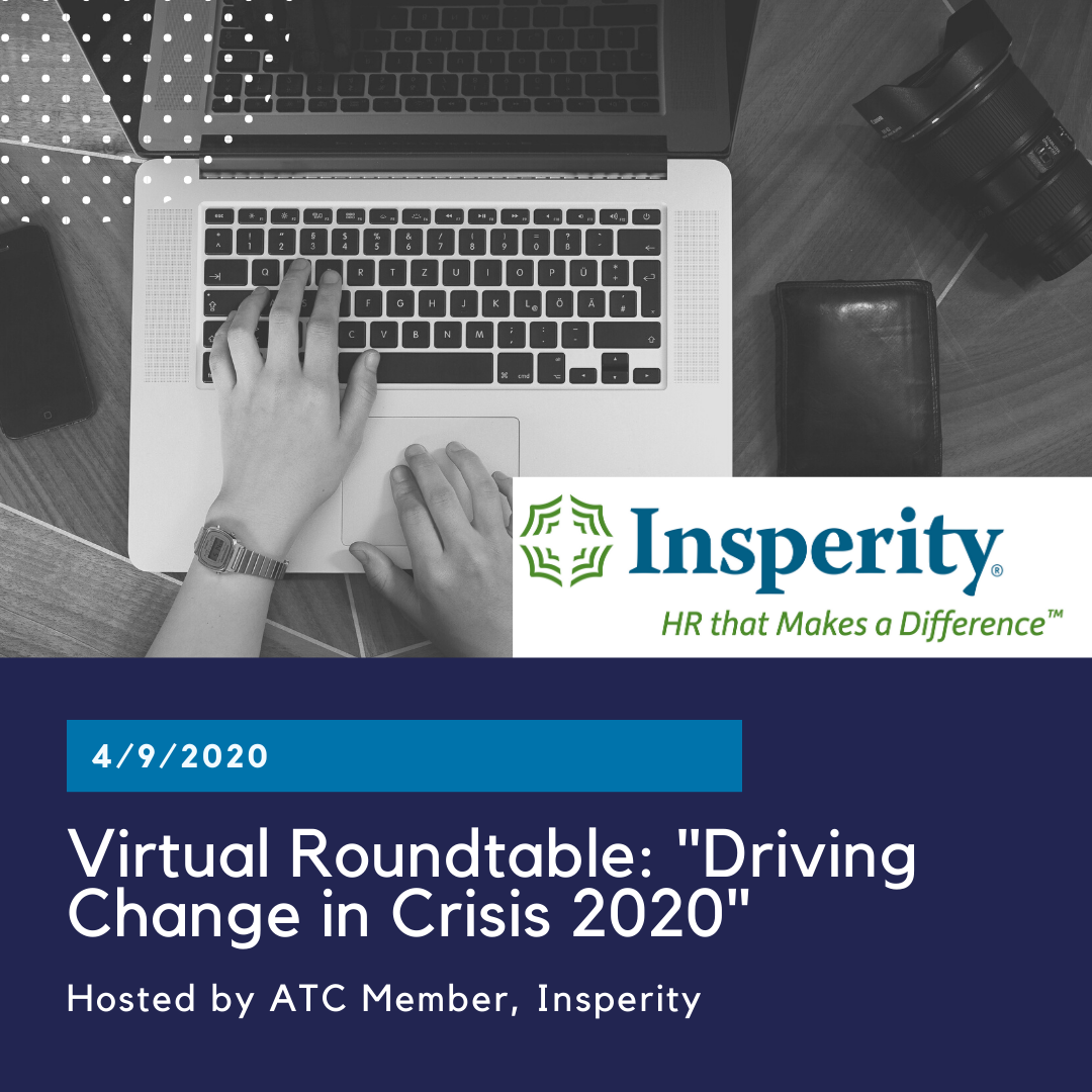 "Virtual Roundtable: ""Driving Change in Crisis 2020"" hosted by Insperity"