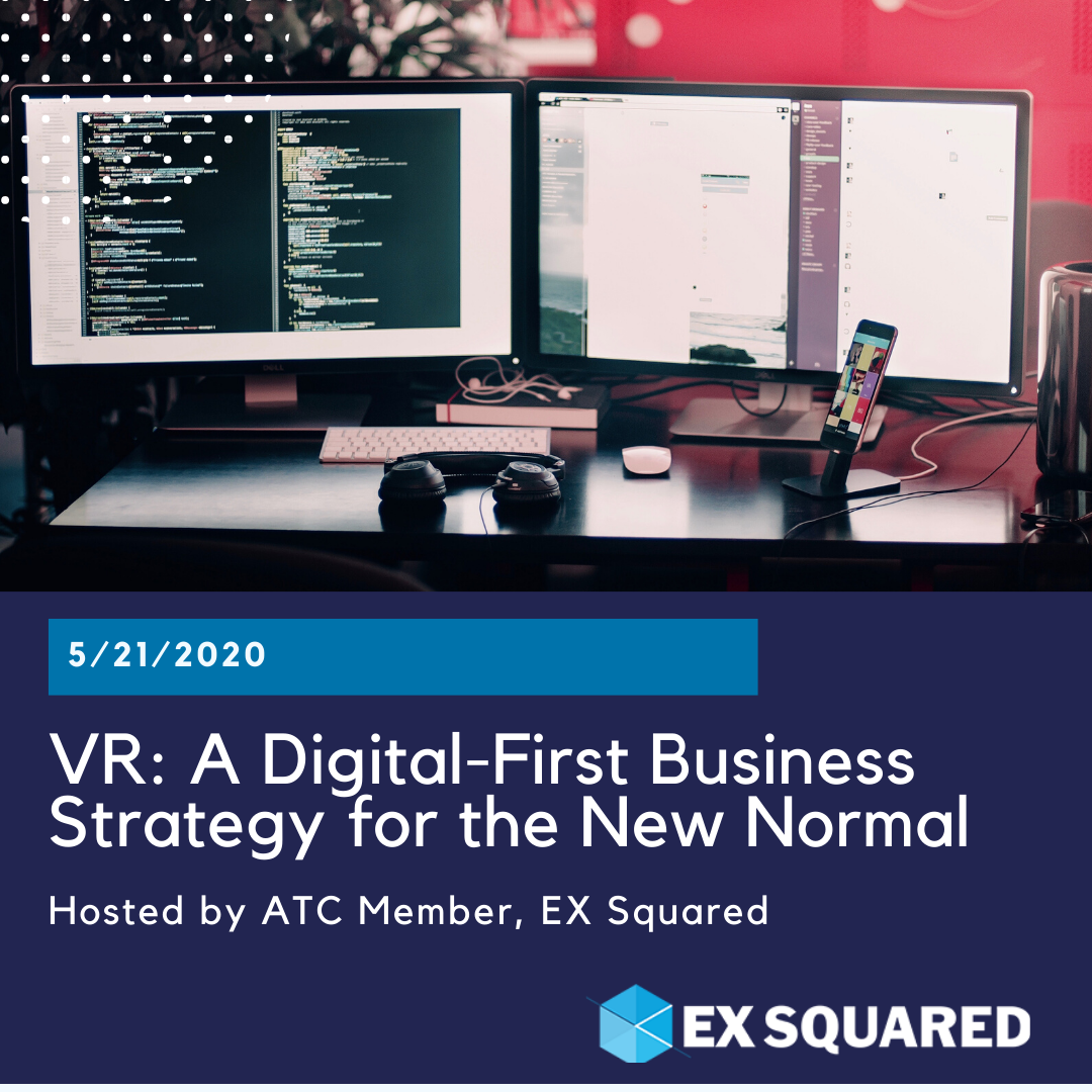 Vr A Digital First Business Strategy For The New Normal With Ex