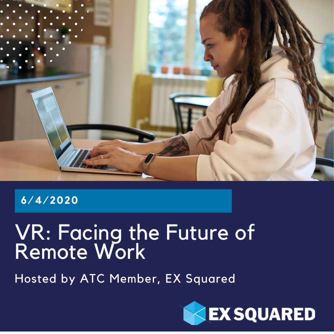 Virtual Roundtable: Facing the Future of Remote Work with EX Squared
