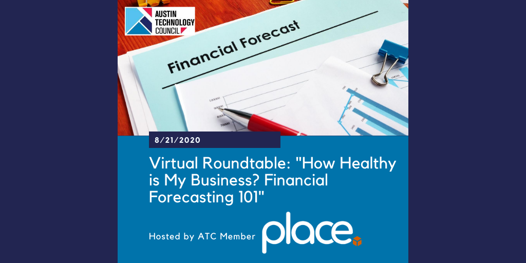 """VR: """"How Healthy Is My Business? Financial Forecasting 101"""" with PLACE TECH"""