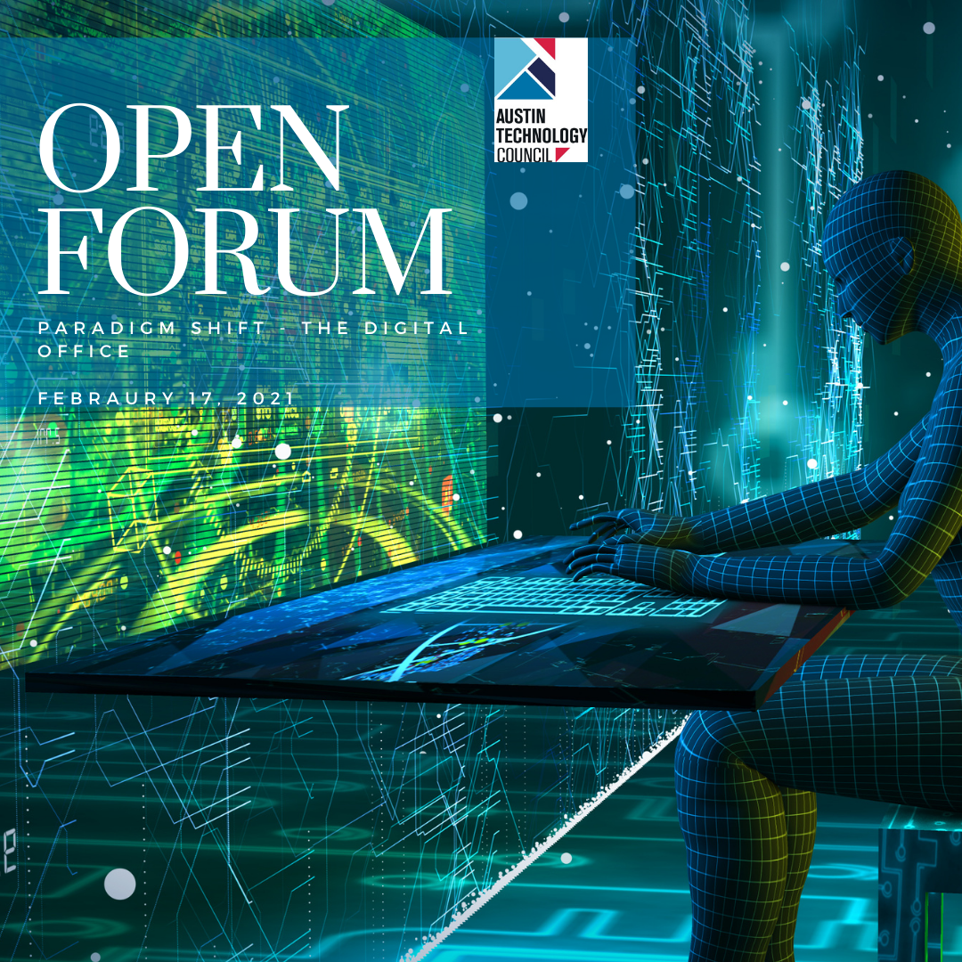 Open Forum: Paradigm Shift – The Digital Office