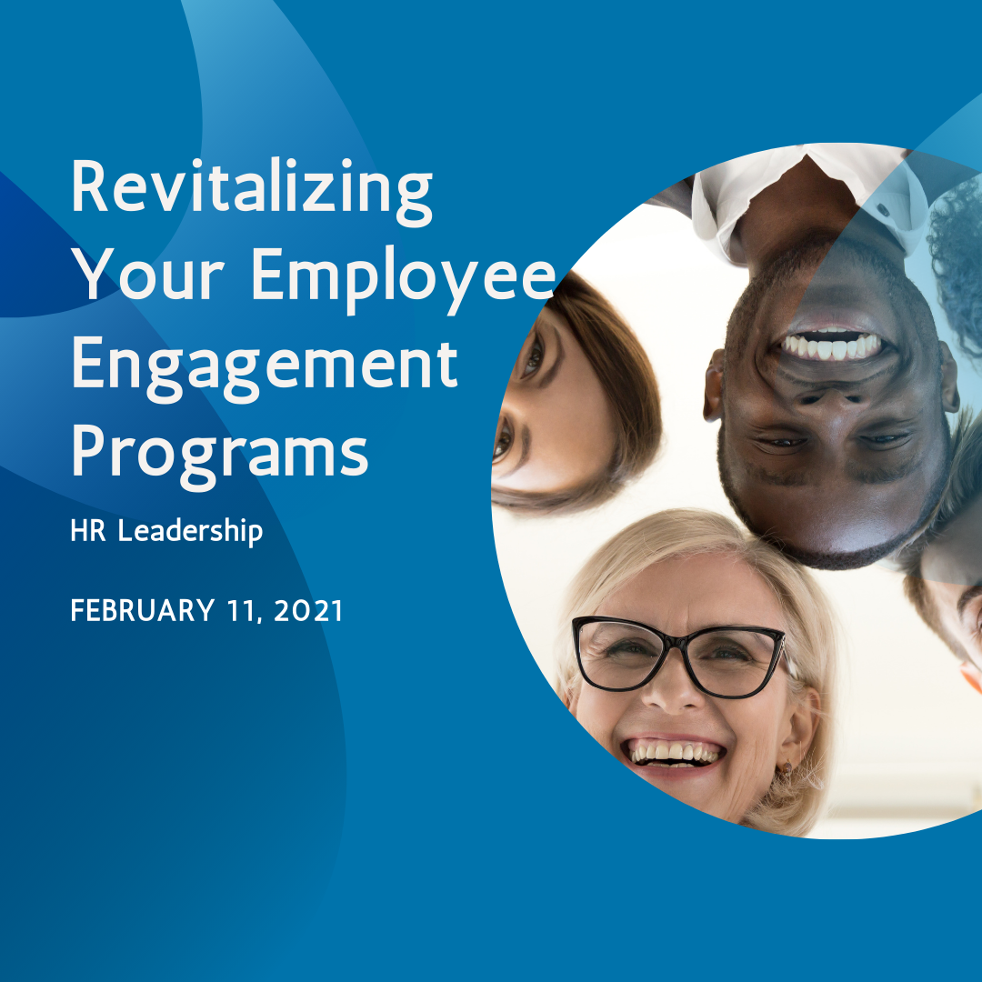 HR Leadership Roundtable: Revitalizing Your Employee Engagement Programs