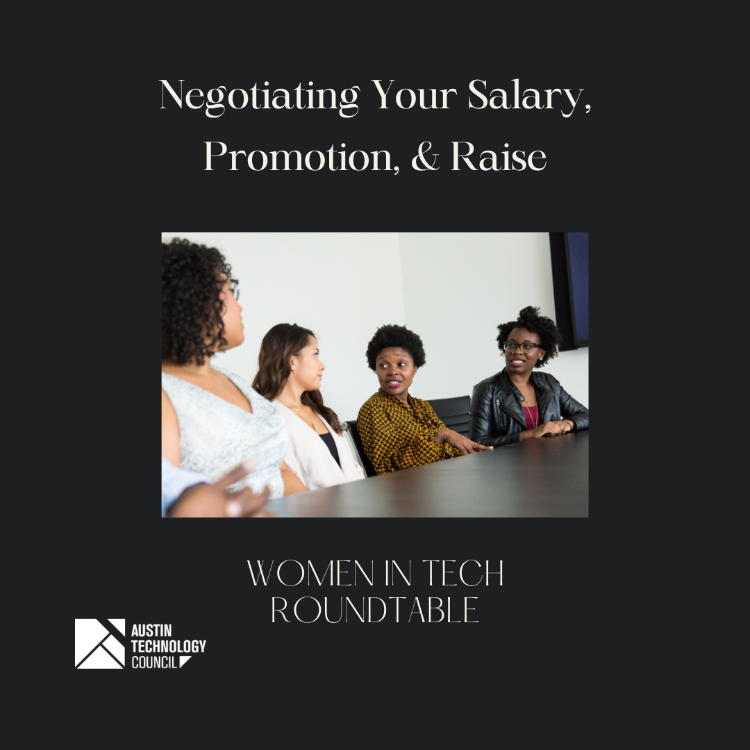 Women in Tech Roundtable: Negotiating Your Salary, Promotion, & Raise