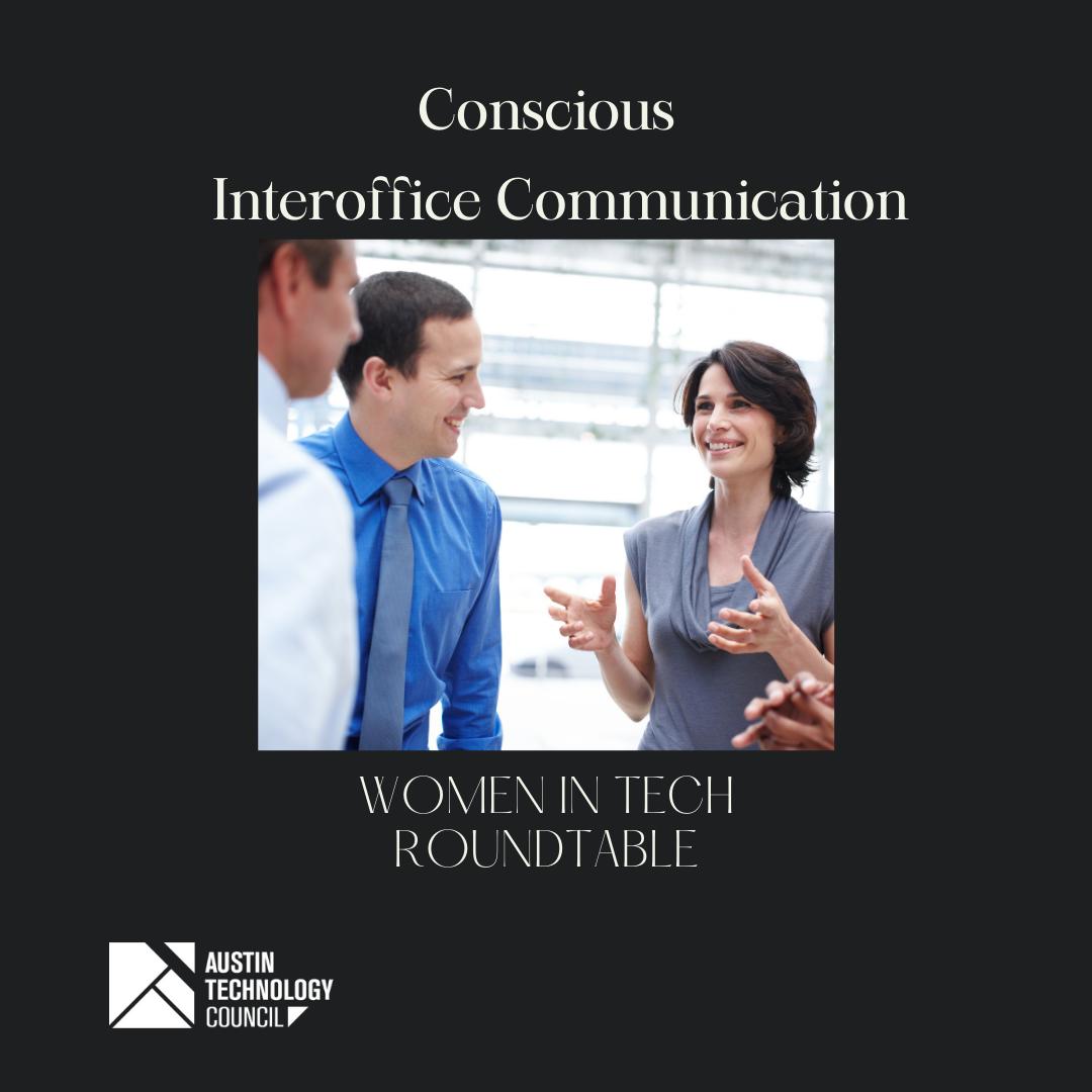 Women in Tech: Conscious Interoffice Communication