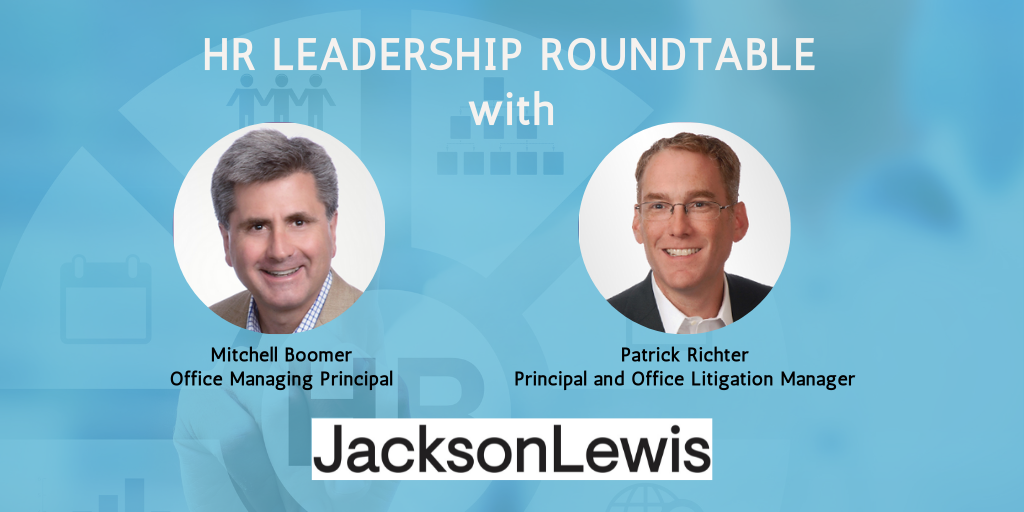 HR Leadership Roundtable with Jackson Lewis, P.C.